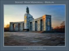 Soviet War Memorial - Berlin